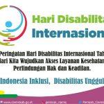 Peringatan Hari Disabilitas Internasional (HDI)  Tahun 2019